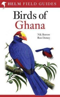 Birds of Ghana 9781408122792  Christopher Helm   Natuurgidsen West-Afrikaanse kustlanden (van Senegal tot en met Nigeria)