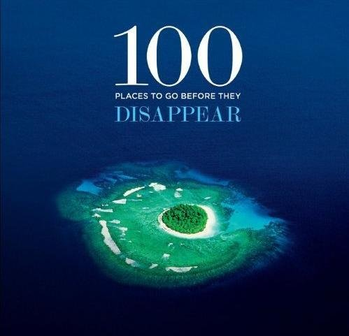 100 Places To Go Before They Disappear 9781419700033 Patrick Drew Abrams   Reisgidsen Wereld als geheel