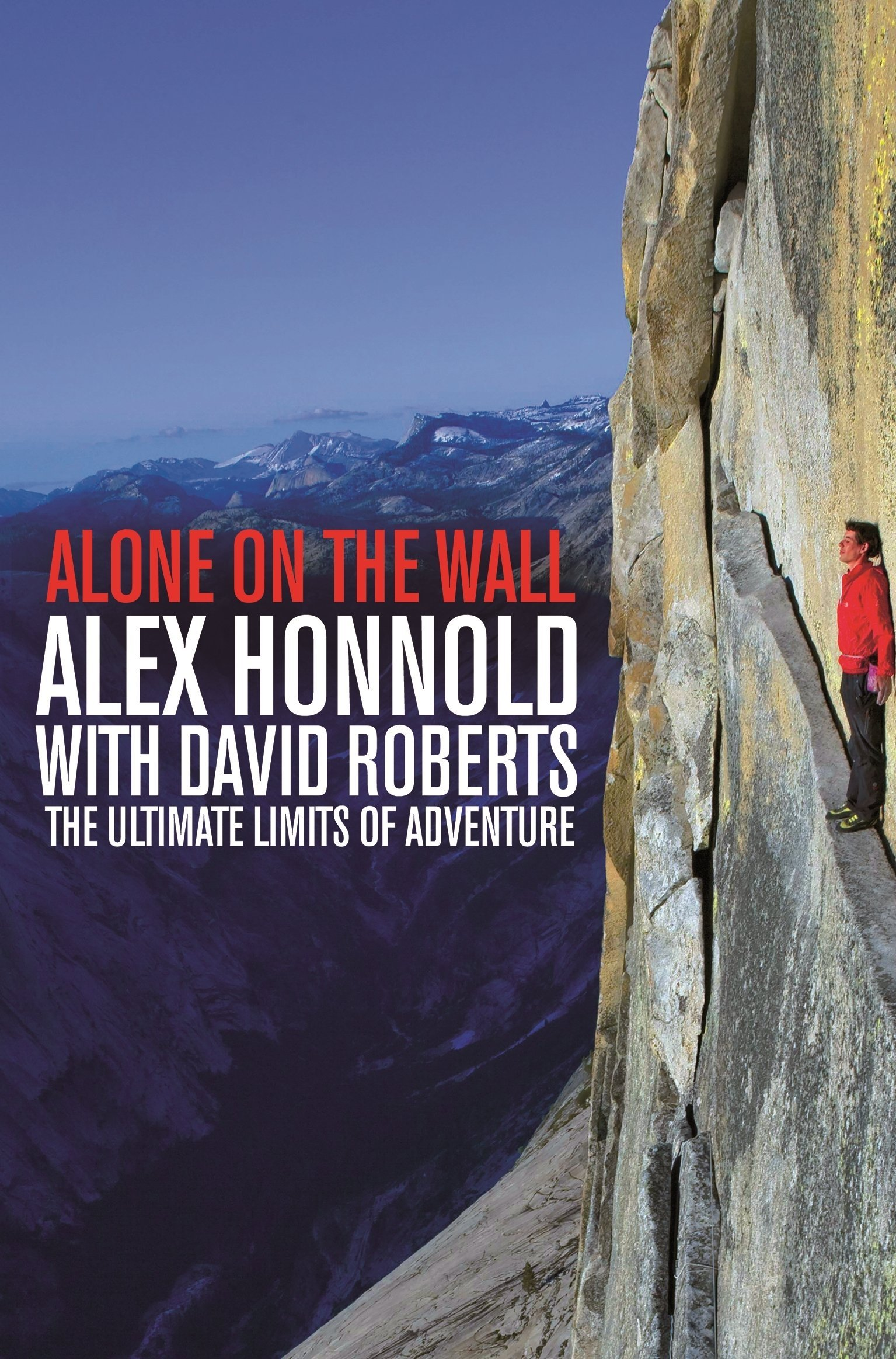 Alone on the Wall 9781447282730 Alex Honnold Pan Macmillan   Klimmen-bergsport Reisinformatie algemeen