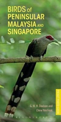 Birds of Peninsular Malaysia and Singapore 9781472938237 G.W.H. Davison Bloomsbury   Natuurgidsen Maleisië & Singapore