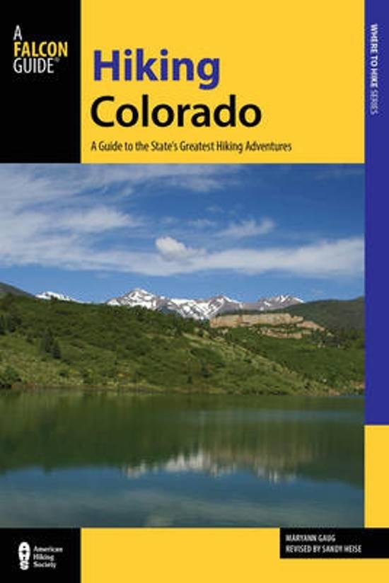 Hiking Colorado | wandelgids 9781493014194 Maryann Gaug Falcon   Wandelgidsen Colorado, Arizona, Utah, New Mexico