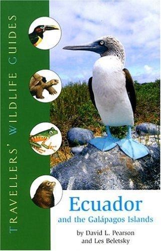 Ecuador and the Galapagos Islands 9781566565301  Chastleton / Arris Travellers' Wildlife Guides  Natuurgidsen Ecuador, Galapagos