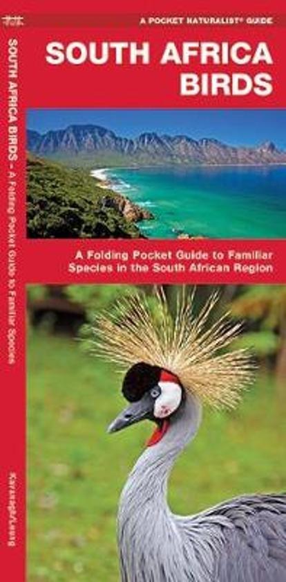 Birds of South Africa 9781583559864  Waterford Press   Natuurgidsen, Vogelboeken Zuid-Afrika