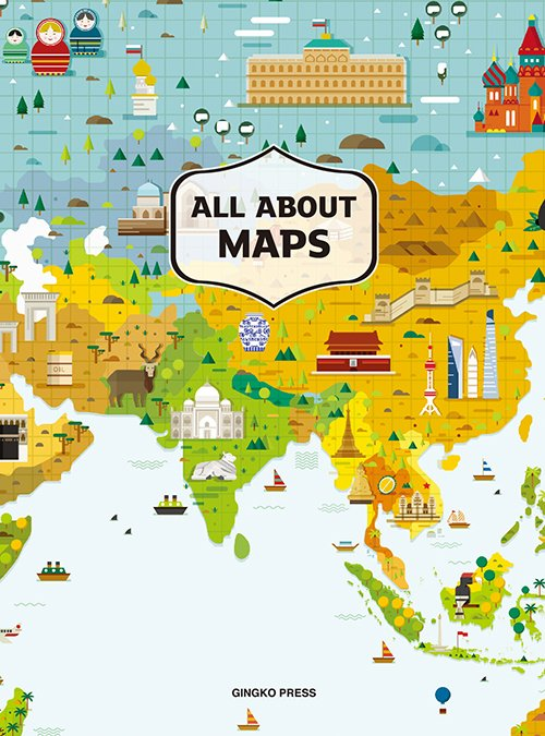 All About Maps 9781584236269  Gingko Press   Wegenatlassen Wereld als geheel