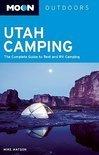 Moon Utah Camping 9781598801958  Moon   Campinggidsen Colorado, Arizona, Utah, New Mexico