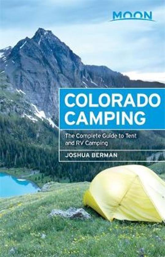 Moon Colorado Camping 9781631210501  Moon   Campinggidsen Colorado, Arizona, Utah, New Mexico