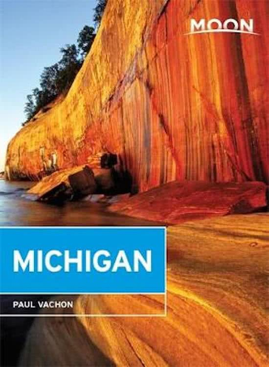 Moon Handbook Michigan | reisgids 9781631214042  Moon   Reisgidsen Grote Meren, Chicago, Centrale VS –Noord