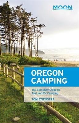 Moon Handbook Oregon Camping 9781640498075  Moon   Campinggidsen, Wandelgidsen Washington, Oregon, Idaho, Wyoming, Montana