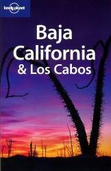 Lonely Planet Baja + Los Cabos 9781741045642  Lonely Planet Travel Guides  Reisgidsen Mexico behalve Yucatan