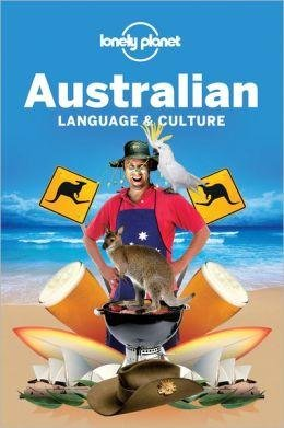 Australian Language + Culture Lonely Planet phrasebook 9781741048070  Lonely Planet Phrasebooks  Taalgidsen en Woordenboeken Australië