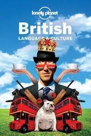 British language & culture Lonely Planet phrasebook 9781741048261  Lonely Planet Phrasebooks  Taalgidsen en Woordenboeken Groot-Brittannië