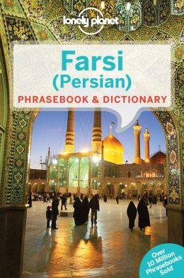 Farsi (Persian) Lonely Planet phrasebook 9781741791341  Lonely Planet Phrasebooks  Taalgidsen en Woordenboeken Iran, Afghanistan