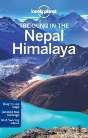 Trekking in the Nepal Himalaya | Lonely Planet 9781741792720  Lonely Planet Walking Guides  Wandelgidsen, Meerdaagse wandelroutes Nepal