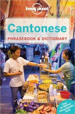 Cantonese Lonely Planet phrasebook 9781742201832  Lonely Planet Phrasebooks  Taalgidsen en Woordenboeken China (Tibet: zie Himalaya)