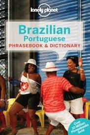 Brazilian Portuguese Lonely Planet phrasebook 9781743211816  Lonely Planet Phrasebooks  Taalgidsen en Woordenboeken Brazilië