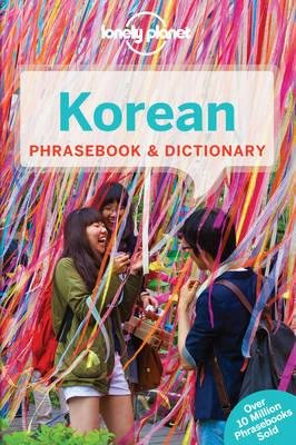 Korean  Lonely Planet phrasebook 9781743214466  Lonely Planet Phrasebooks  Taalgidsen en Woordenboeken Noord-Korea, Zuid-Korea
