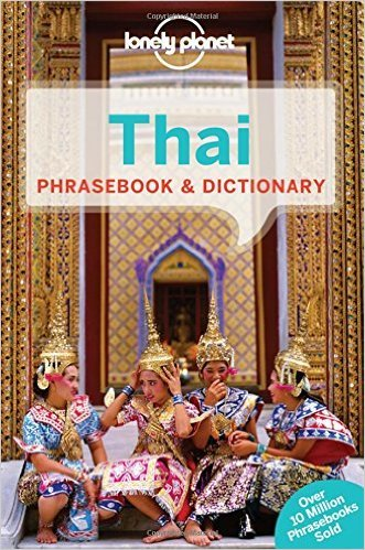 Thai Lonely Planet phrasebook 9781743214527  Lonely Planet Phrasebooks  Taalgidsen en Woordenboeken Thailand
