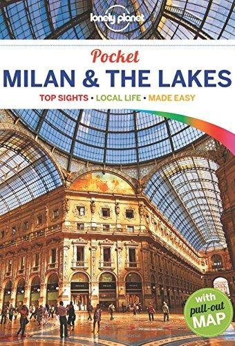 Milan & the Lakes Lonely Planet Pocket Guide 9781743215647  Lonely Planet Lonely Planet Pocket Guides  Reisgidsen Ligurië, Piemonte, Lombardije