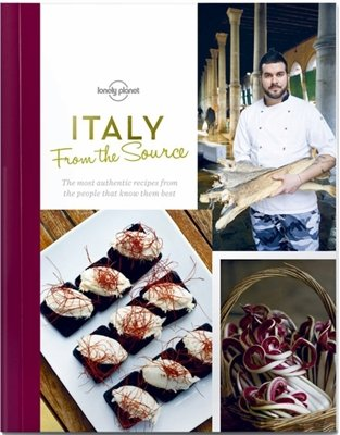 From the Source: Italy | Lonely Planet 9781743607619  Lonely Planet LP - from the source  Culinaire reisgidsen Italië