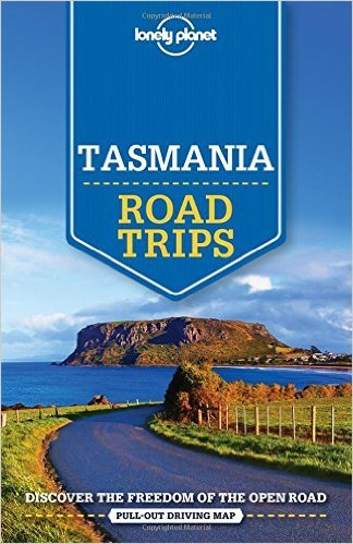 Lonely Planet Tasmania Lonely Planet Road Trips 9781743609422  Lonely Planet Road Trips  Reisgidsen Australië