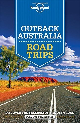 Outback Australia Lonely Planet Road Trips 9781743609446  Lonely Planet Road Trips  Reisgidsen Australië