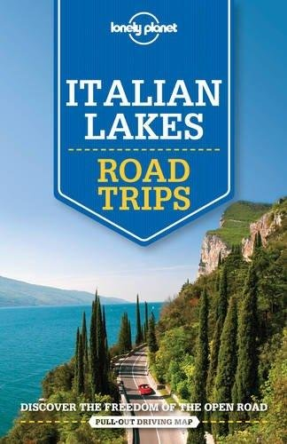 Italian Lakes Lonely Planet Road Trips 9781760340537  Lonely Planet Road Trips  Reisgidsen Ligurië, Piemonte, Lombardije