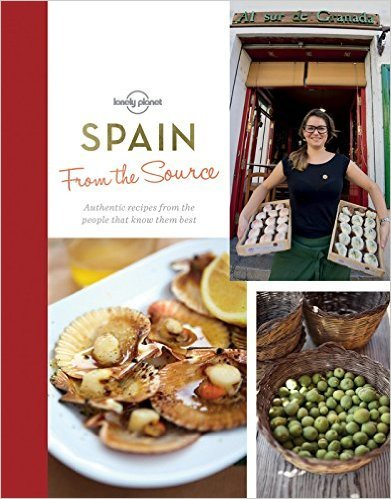 From the Source: Spain | Lonely Planet 9781760340766  Lonely Planet LP - from the source  Culinaire reisgidsen Spanje