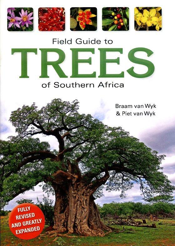 Field Guide to Trees of Southern African 9781770079113 Braam van Wyk Struik Publishers   Natuurgidsen, Plantenboeken Zuidelijk-Afrika