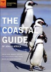 The Coastal Guide of South Africa 9781770092488  Jacana Publishers   Natuurgidsen Zuid-Afrika