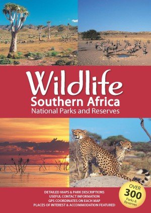 Wildlife Southern Africa | National Parks and reserves 9781770268012  Map Studio   Natuurgidsen Zuidelijk-Afrika