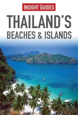 Insight Guide Thailand's Beaches and Islands 9781780052731  APA Insight Guides/ Engels  Reisgidsen Thailand