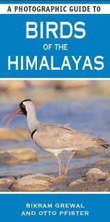 The Birds of the Himalayas 9781780094243  New Holland Photographic Guides  Natuurgidsen, Vogelboeken Himalaya