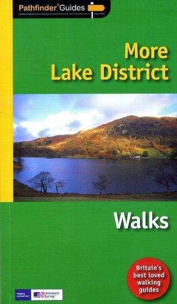 PG-22  More Lake District Walks   wandelgids 9781780590370  Crimson Publishing / Ordnance Survey Pathfinder Guides  Wandelgidsen Lake District