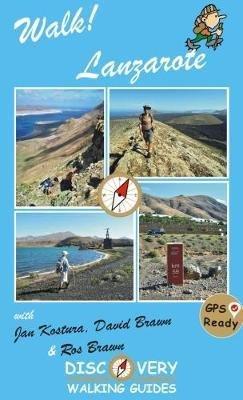 Walk! Lanzarote | wandelgids 9781782750437  Discovery Guides   Wandelgidsen Lanzarote