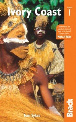 The Bradt Guide to the Ivory Coast | reisgids 9781784770044  Bradt   Reisgidsen West-Afrikaanse kustlanden (van Senegal tot en met Nigeria)
