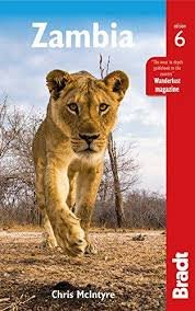 The Bradt Guide to Zambia | reisgids 9781784770129  Bradt   Reisgidsen Angola, Zimbabwe, Zambia, Mozambique, Malawi