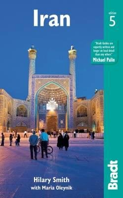 The Bradt Guide to Iran | reisgids * 9781784770211  Bradt   Reisgidsen Iran, Afghanistan