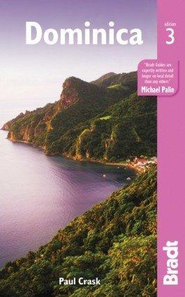 The Bradt Guide to Dominica | reisgids 9781784770310  Bradt   Reisgidsen Overig Caribisch gebied