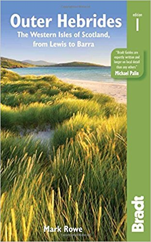 The Bradt Guide to the Outer Hebrides | reisgids 9781784770365  Bradt   Reisgidsen Schotland