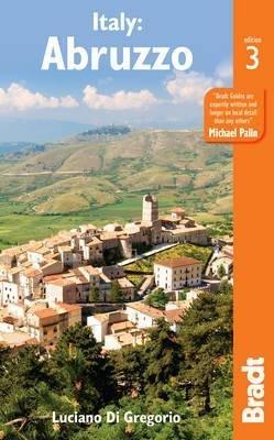 The Bradt Guide to Abruzzo | reisgids Abruzzen 9781784770419  Bradt   Reisgidsen Rome, Abruzzen