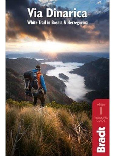 Via Dinarica (wandelgids) 9781784770518  Bradt   Wandelgidsen, Meerdaagse wandelroutes Servië, Bosnië-Hercegovina, Macedonië, Kosovo, Montenegro