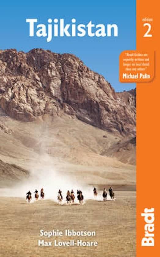 The Bradt Guide to Tajikistan (Tadzjikistan) | reisgids 9781784770549 Sofie Ibbotson Bradt   Reisgidsen Centraal-Aziatische republieken (Kazachstan, Uzbekistan, Turkmenistan, Kyrgysztan, Tadjikistan)