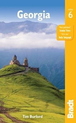 The Bradt Guide to Georgia (Georgian Republic) | reisgids 9781784770723  Bradt   Reisgidsen Georgië