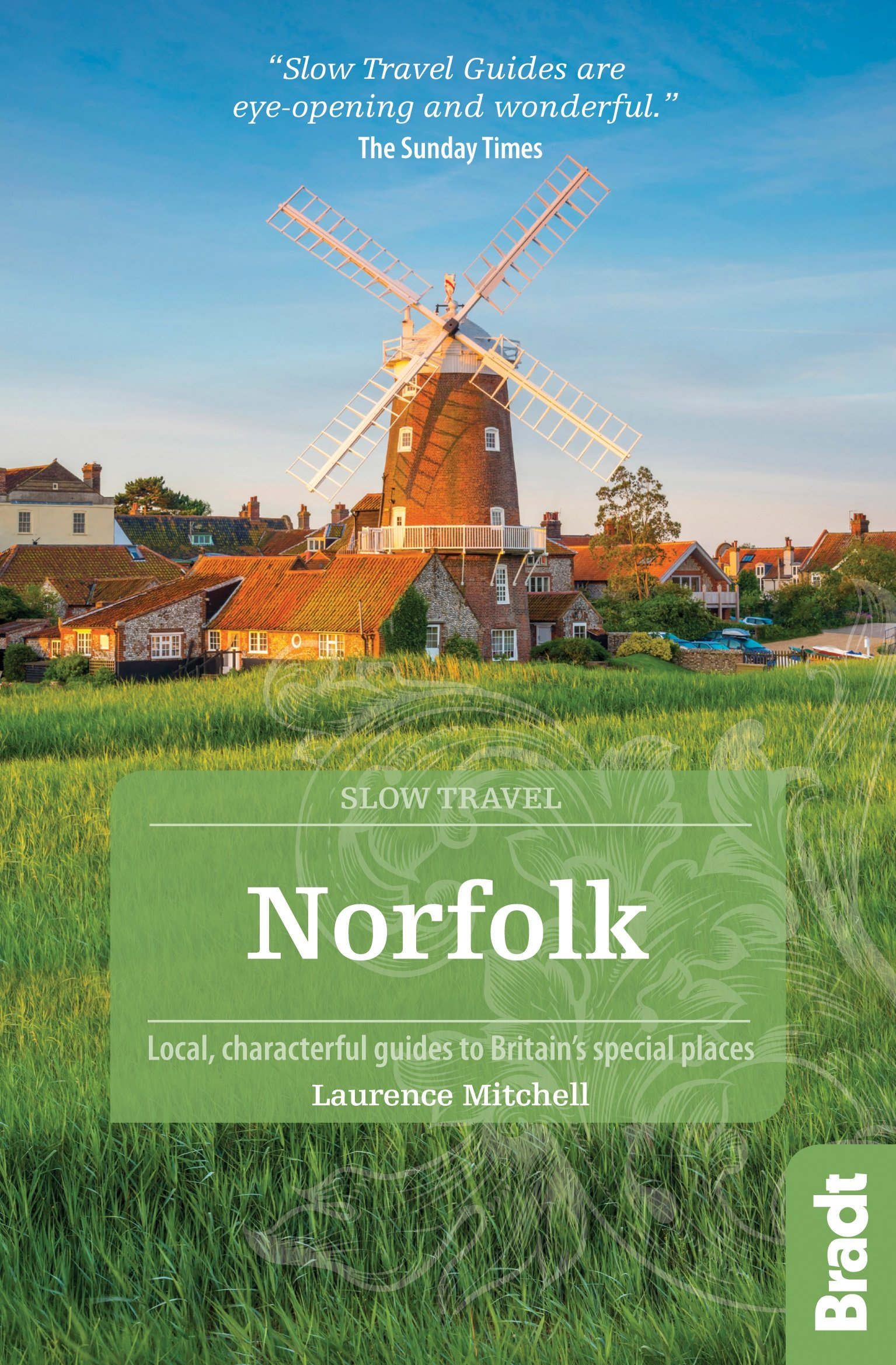 Go Slow: Norfolk 9781784770730  Bradt Go Slow  Reisgidsen Oost-Engeland, Lincolnshire, Norfolk, Suffolk, Cambridge