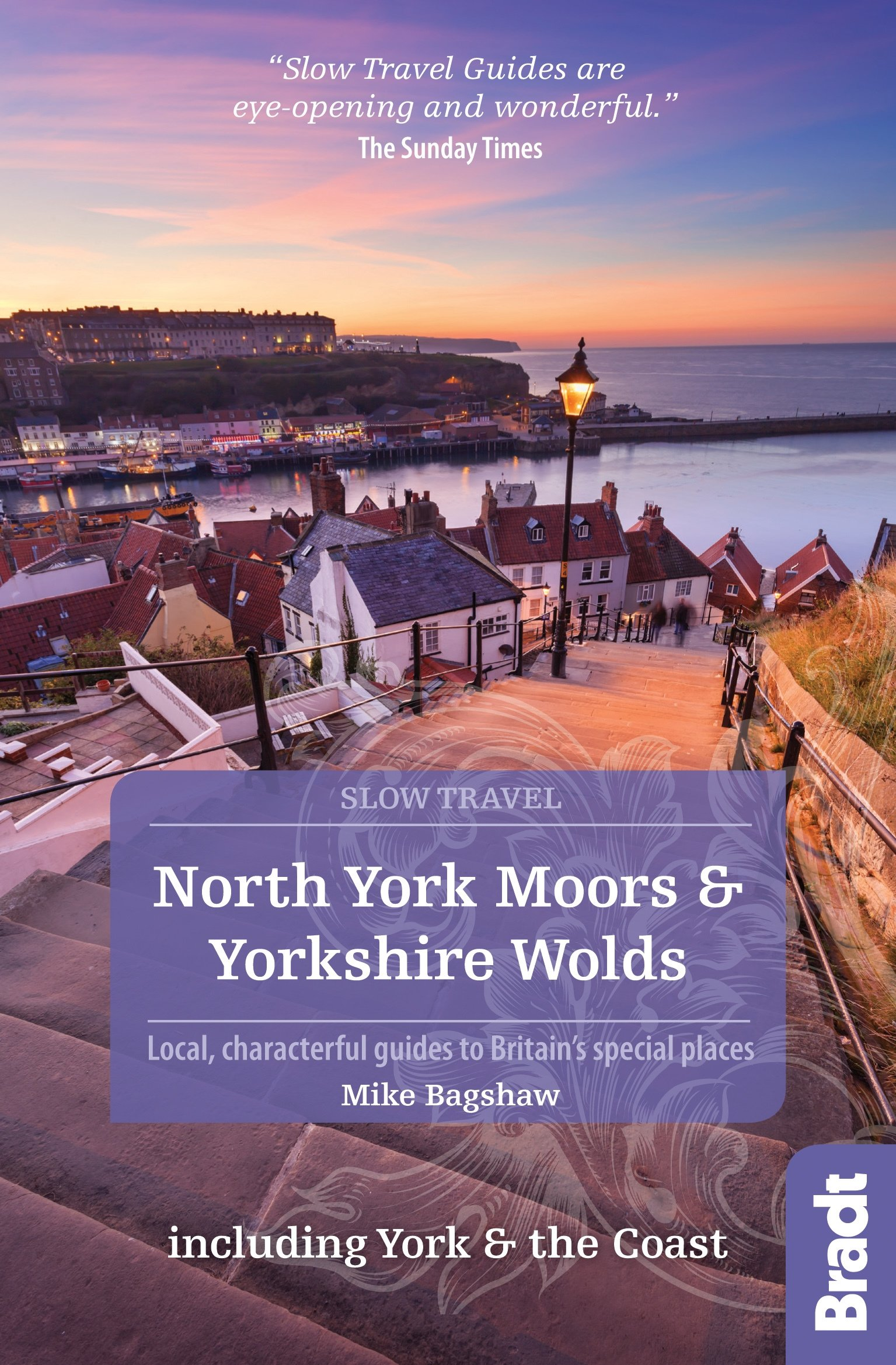 Go Slow: North York Moors & Yorkshire Wolds 9781784770754  Bradt Go Slow  Reisgidsen Northumberland, Yorkshire Dales & Moors, Peak District, Isle of Man