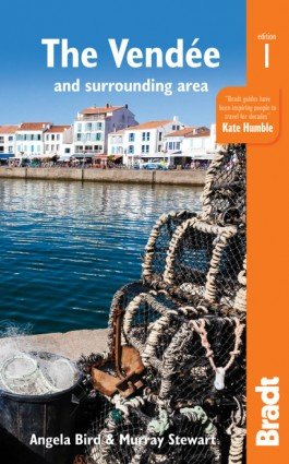 The Bradt Guide to the Vendée | reisgids 9781784770860  Bradt   Reisgidsen