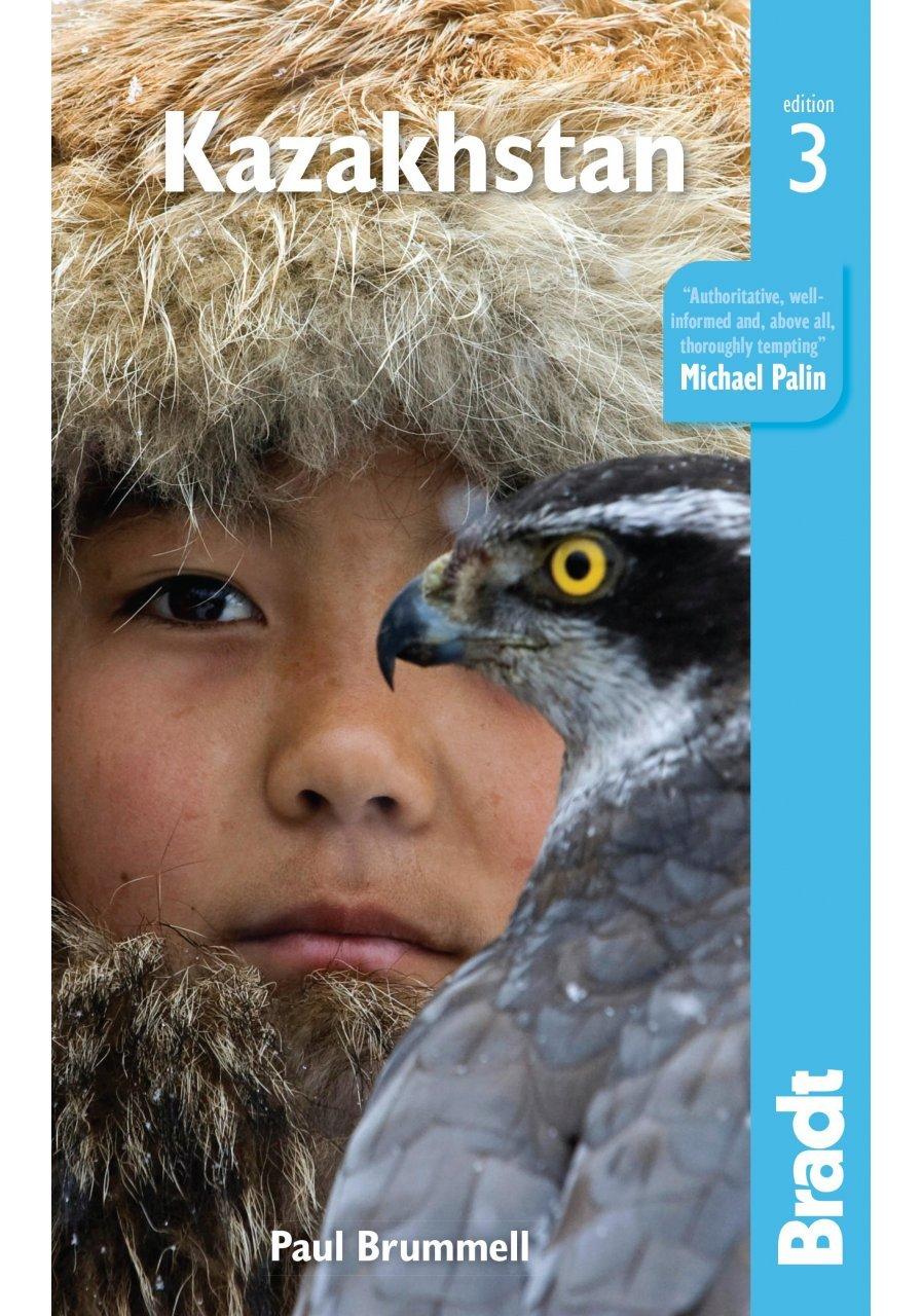 The Bradt Guide to Kazakhstan | reisgids 9781784770921  Bradt   Reisgidsen Centraal-Aziatische republieken (Kazachstan, Uzbekistan, Turkmenistan, Kyrgysztan, Tadjikistan)