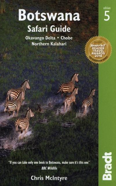 The Bradt Guide to Botswana / Safari guide | reisgids 9781784770938  Bradt   Reisgidsen Botswana, Namibië