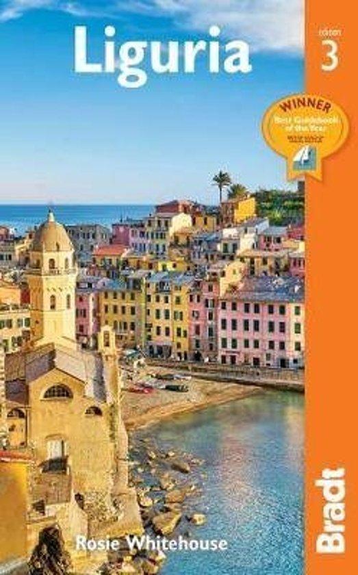 The Bradt Guide to Liguria / Italian Riviera | reisgids 9781784776343  Bradt   Reisgidsen Ligurië, Piemonte, Lombardije