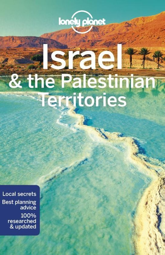 Lonely Planet Israel & the Palestinian Territories 9781786570567  Lonely Planet Travel Guides  Reisgidsen Israël, Palestina
